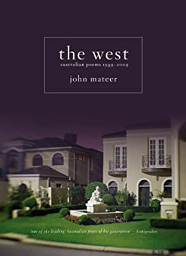 The West: Australian Poems 1989-2009 9781921361869