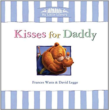 Kisses for Daddy 9781921541636