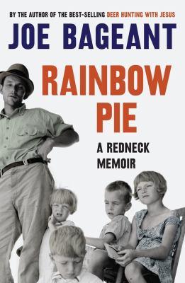 Rainbow Pie: A Redneck Memoir 9781921640919