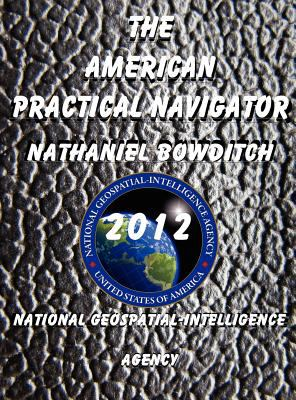 The American Practical Navigator 9781921936746
