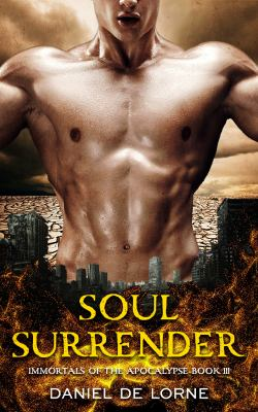 Soul Surrender: Immortals of the Apocalypse: Book 3