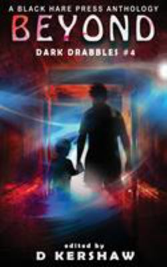 BEYOND: A Paranormal Microfiction Anthology (Dark Drabbles)