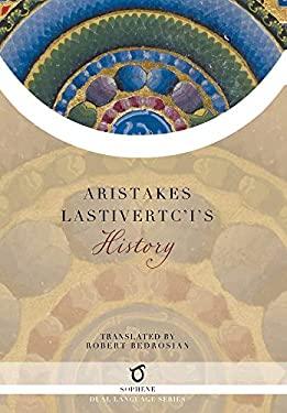 Aristakes Lastivertc'i's History
