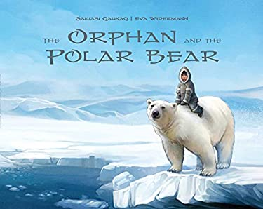 The Orphan and the Polar Bear 9781926569444