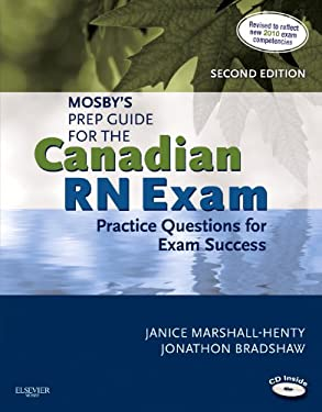 Mosby's Prep Guide for the Canadian RN Exam: Practice Questions for Exam Success 9781926648293