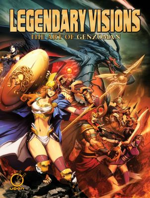 Legendary Visions: The Art of Genzoman 9781926778211