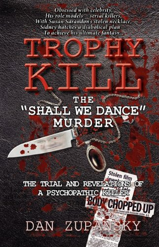 Trophy Kill: The Shall We Dance Murder 9781926801001