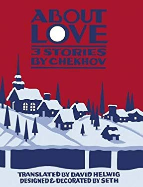About Love: Three Stories by Anton Chekhov 9781926845425