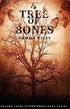 A Tree of Bones 9781926851570
