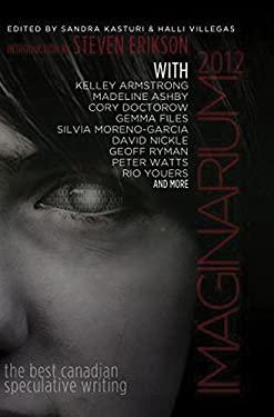 Imaginarium 2012: The Best Canadian Speculative Writing 9781926851679