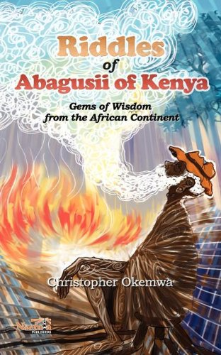 Riddles of Abagusii of Kenya 9781926906188