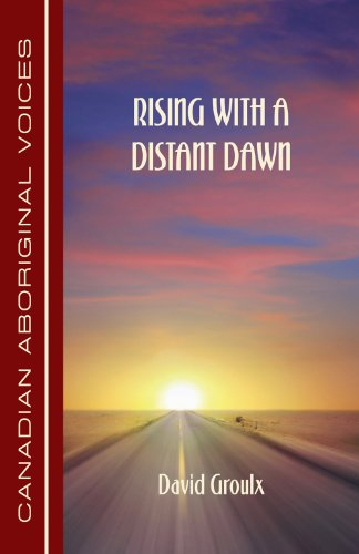 Rising with a Distant Dawn 9781926956053