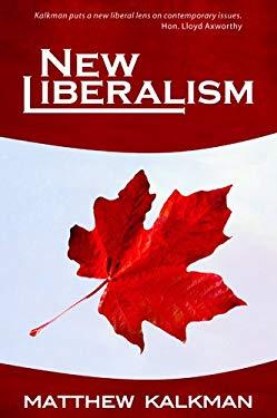 New Liberalism 9781926991047