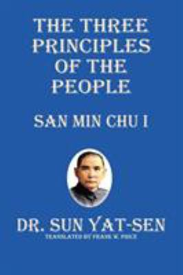 The Three Principles of the People - San Min Chu I 9781927077030