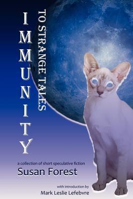 Immunity to Strange Tales 9781927400142