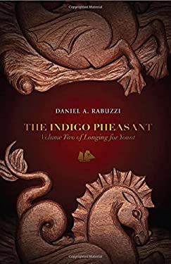The Indigo Pheasant: Longing for Yount Volume 2 9781927469095