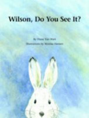 Wilson, Do you see it?