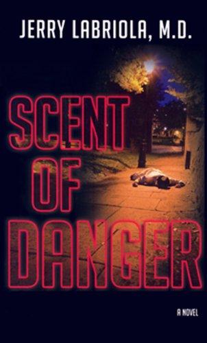 Scent of Danger 9781928782285