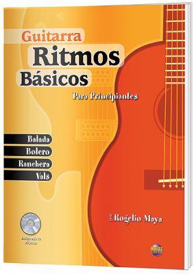 Ritmos Bsicos -- Guitarra: Para Principiantes (Spanish Language Edition), Book & CD 9781928827658