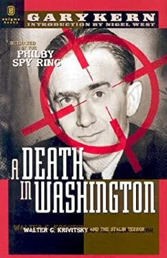 A Death in Washington: Walter G. Krivitsky and the Stalin Terror 9781929631148