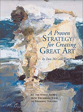 A Proven Strategy for Creating Great Art 9781929834198