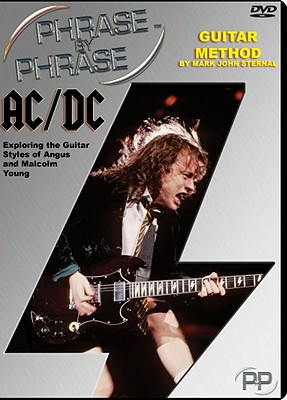 AC/DC Phrase by Phrase Guitar Method: Exploring the Guitar Styles of Angus and Malcolm Young