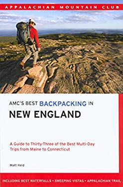 AMC's Best Backpacking in New England 9781929173747