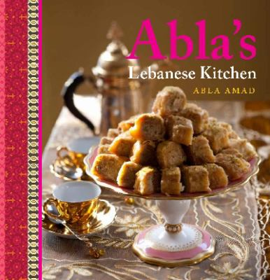Abla's Lebanese Kitchen 9781921382215