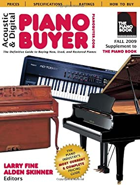 Acoustic & Digital Piano Buyer: Supplement to the Piano Book 9781929145256