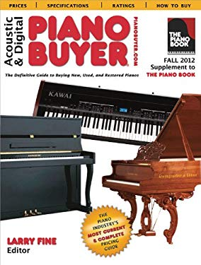 Acoustic & Digital Piano Buyer: Supplement to the Piano Book 9781929145348