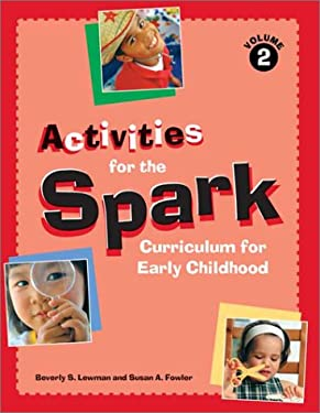 Activities for the Spark Curriculum for Early Chil