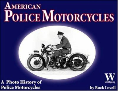 American Police Motorcycles 9781929133086