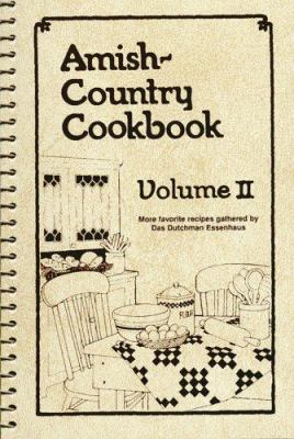 Amish-Country Cookbook: Volume 2