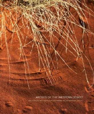 Artists of the Western Desert: Portraits 2006-11 9781921394645