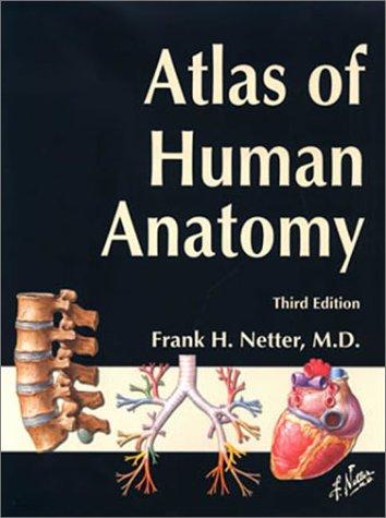Atlas of Human Anatomy 9781929007110