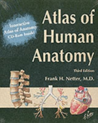 Atlas of Human Anatomy and Interactive Atlas of Human Anatomy Package [With CDROM] 9781929007158