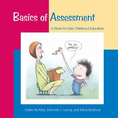 Basics of Assessment: Primer for Early Childhood Educators