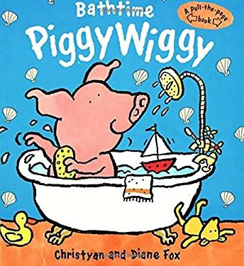 Bathtime Piggywiggy 9781929766321