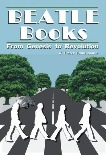 Beatle Books: From Genesis to Revolution 9781926592008