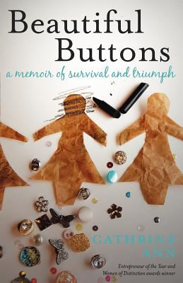 Beautiful Buttons: A Memoir of Survival and Triumph 9781926645629