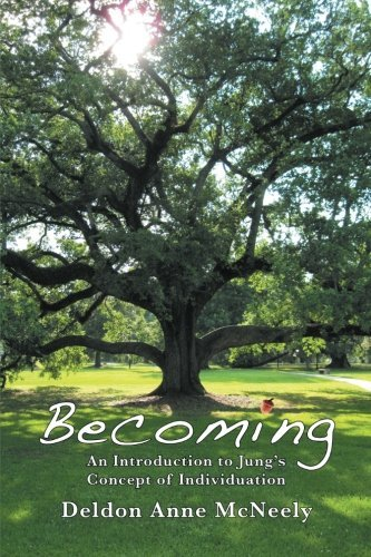 Becoming: An Introduction to Jung's Concept of Individuation 9781926715124