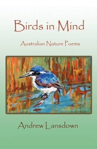 Birds in Mind: Australian Nature Poems 9781921633041