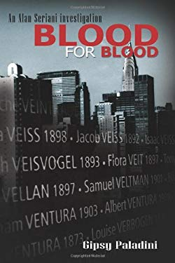 Blood for Blood: An Alan Seriani Investigation 9781926745251