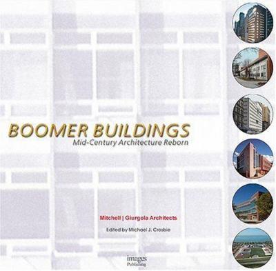 Boomer Buildings: Mid Century Architecture Reborn