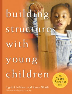 Building Structures with Young Children 9781929610501