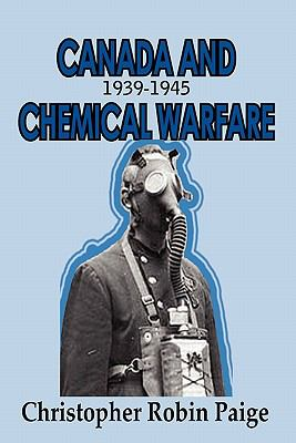Canada and Chemical Warfare 1939-1945 9781926635569