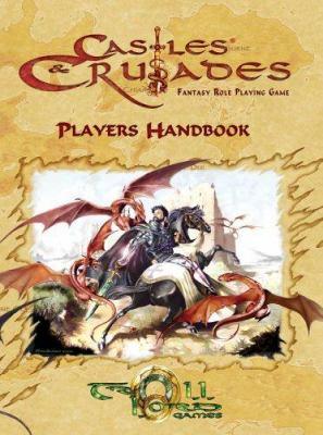 Castles & Crusades Players Handbook (3rd Printing) 9781929474943