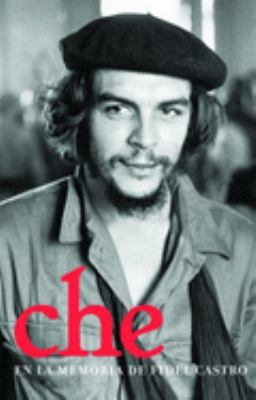 Che en la Memoria de Fidel Castro 9781921235023