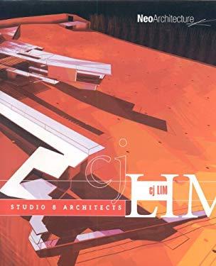 Cj Lim: Studio 8 Architects 9781920744809