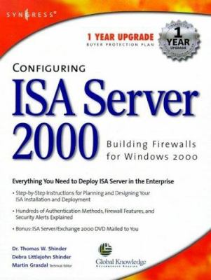 Configuring ISA Server 2000: Building Firewalls for Windows 2000 [With CDROM] 9781928994299
